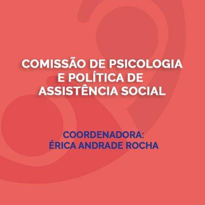 Comissão de Psicologia e Política de Assistência Social