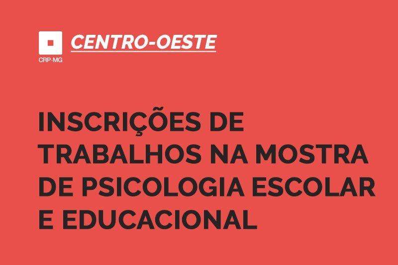 Inscrições de trabalhos na mostra de Psicologia Escolar e Educacional