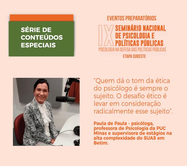 Conteúdos especiais sobre Psicologia e Políticas Públicas: entrevista com Paula da Paula