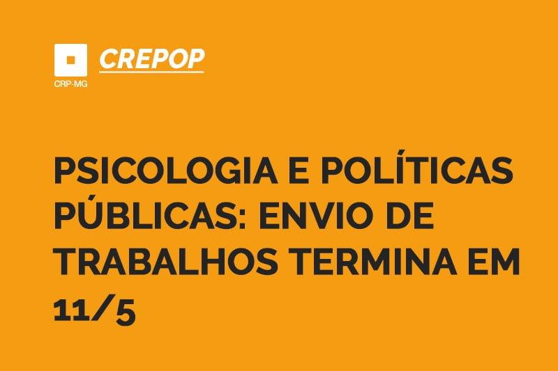 Psicologia e políticas públicas: envio de trabalhos termina em 11/5
