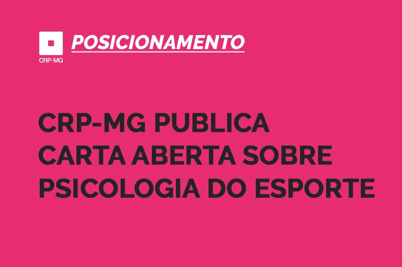 CRP-MG publica carta aberta sobre Psicologia do Esporte