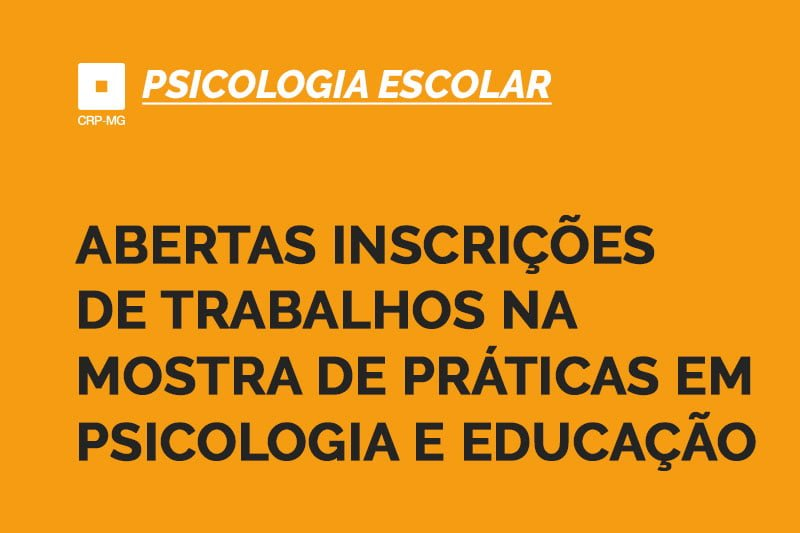 Abertas inscrições de trabalhos na mostra de práticas em psicologia e educação