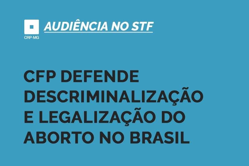 CFP defende descriminalização e legalização do aborto no Brasil