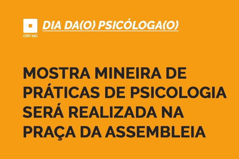 Mostra Mineira de Práticas de Psicologia será realizada na Praça da Assembleia