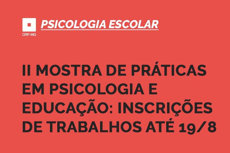 II Mostra de práticas em psicologia e educação: inscrições de trabalhos até 19/8