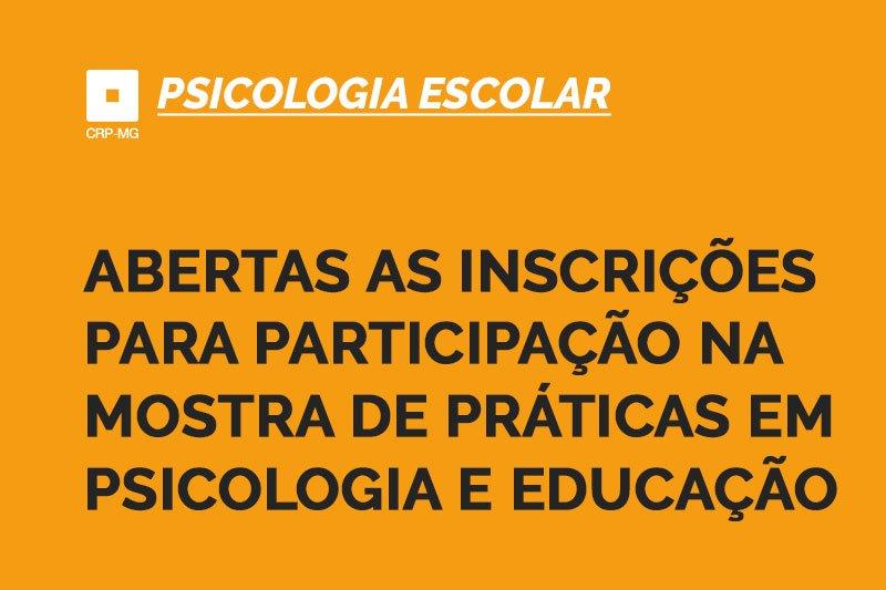 Abertas as inscrições para participação na Mostra de Práticas em Psicologia e Educação