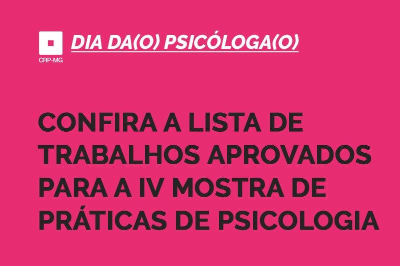 confira a lista de trabalhos aprovados para a IV Mostra de práticas de psicologia