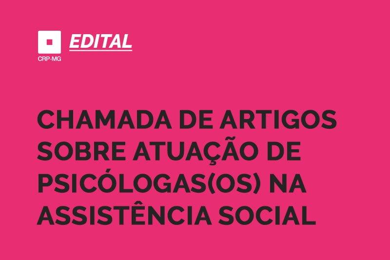chamada de artigos sobre atuação de psicólogas(os) na assistência social