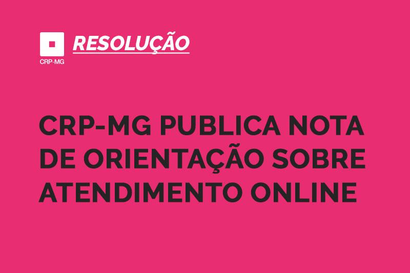 CRP-MG publica nota de orientação sobre atendimento online