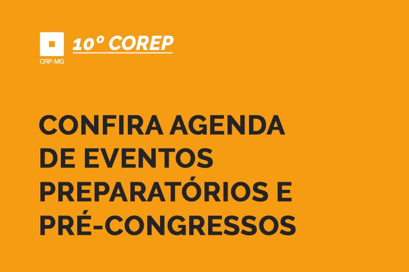 CONFIRA AGENDA DE EVENTOS PREPARATÓRIOS E PRÉ-CONGRESSOS