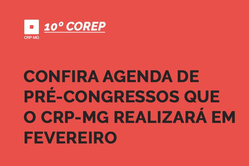 confira agenda de pré-congressos que o CRP-MG REALIZARÁ EM FEVEREIRO