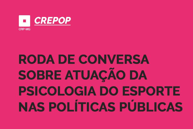 roda de conversa sobre atuação da psicologia do esporte nas políticas públicas