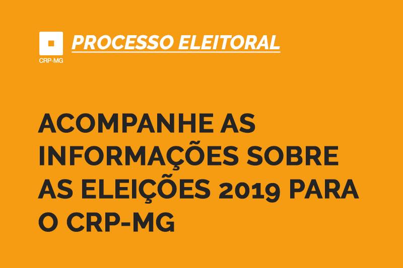 acompanhe as informações sobre as eleições 2019 para o crp-mg