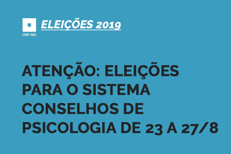 Atenção: eleições para o sistema conselhos de psicologia de 23 a 27/8