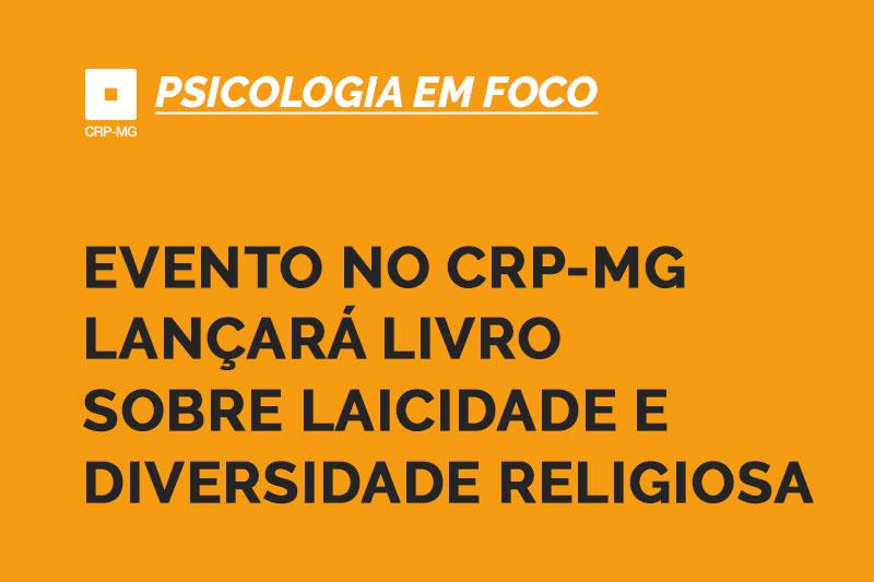 Evento no CRP-MG lançará livro sobre laicidade e diversidade religiosa