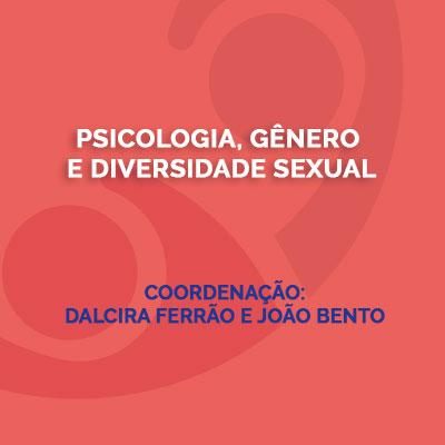 Psicologia, gênero e diversidade sexual