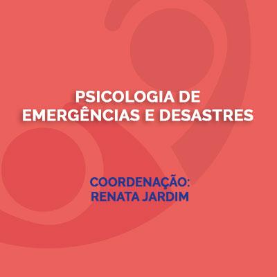 Psicologia e Emergências e Desastres
