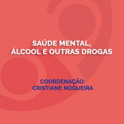 Saúde Mental, Álcool e outras Drogas