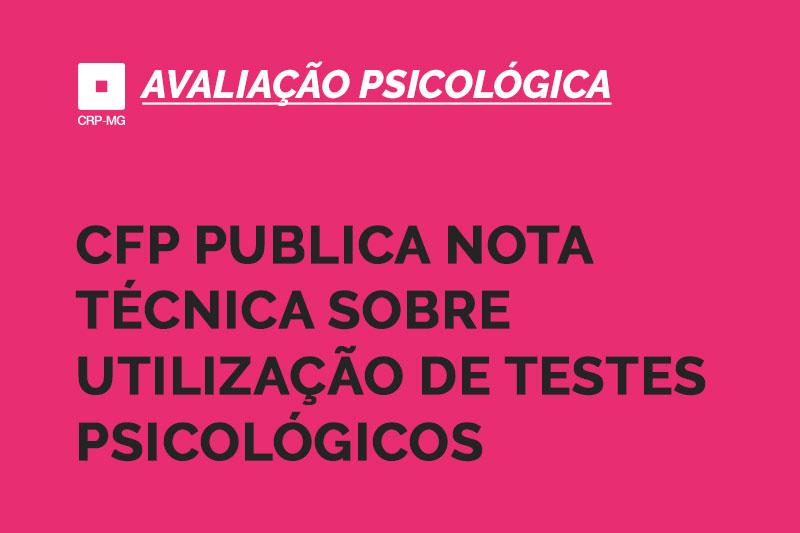 cfp publica nota técnica sobre utilização de testes psicológicos