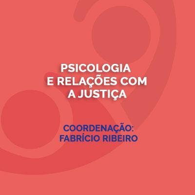 Psicologia e Relações com a Justiça