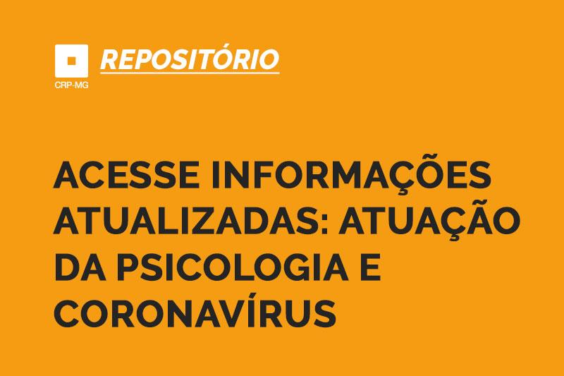 acesse Informações atualizadas: atuação da psicologia e coronavírus
