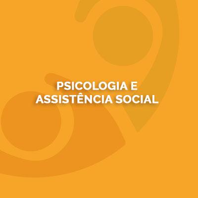 Psicologia e Assistência Social