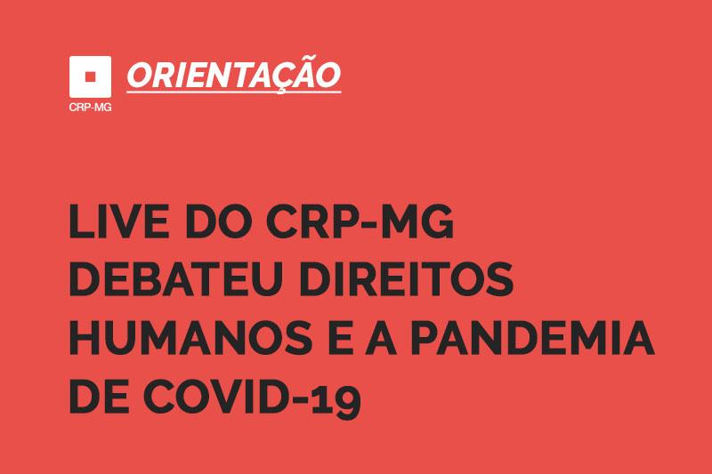 Live do CRP-MG debateu direitos humanos e a pandemia de Covid-19