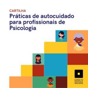 Cartilha Práticas de autocuidado para profissionais de Psicologia