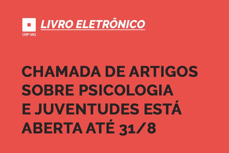 Chamada de artigos sobre Psicologia e Juventudes está aberta até 31/8