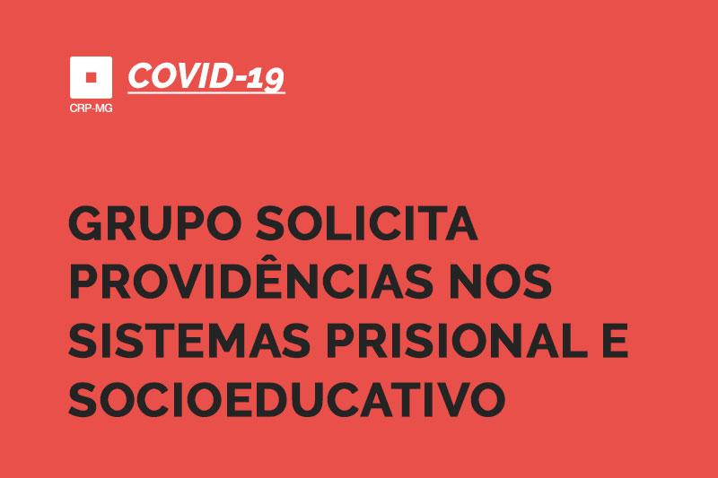 Grupo solicita providências nos sistemas prisional e socioeducativo