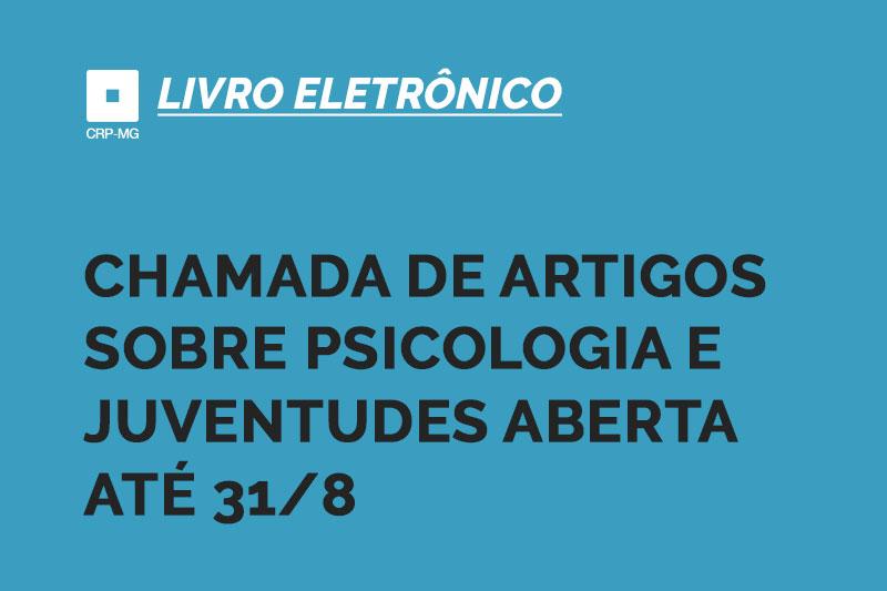 Chamada de artigos sobre Psicologia e Juventudes aberta até 31/8