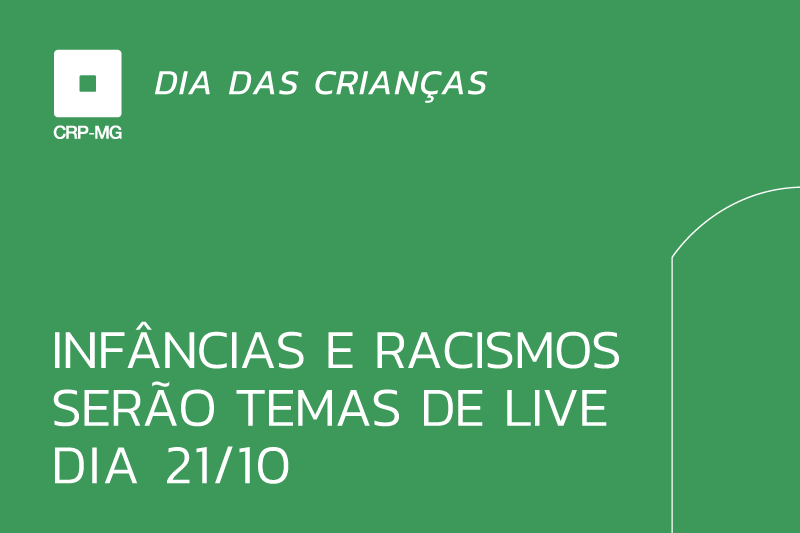Infâncias e racismos serão temas de live dia 21/10