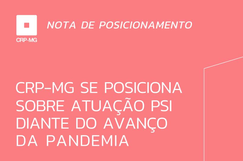 CRP-MG se posiciona sobre atuação psi diante do avanço da pandemia