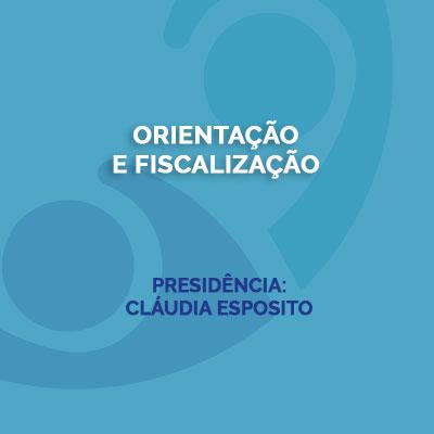 Orientação e Fiscalização Presidência Claudia Esposito