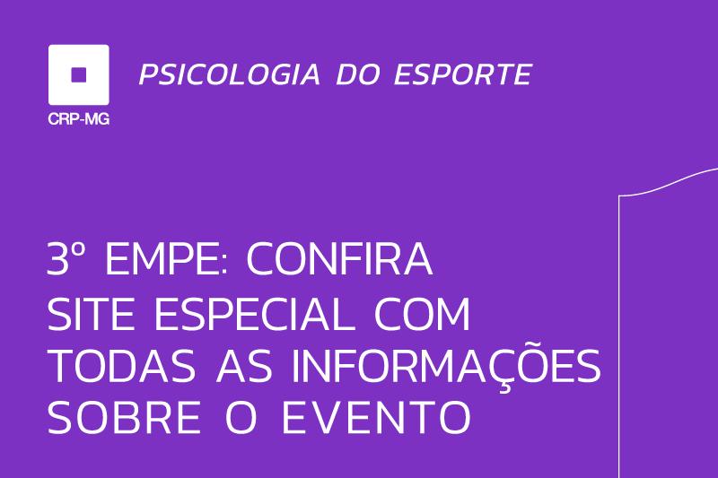3º EMPE: confira site especial com todas as informações sobre o evento