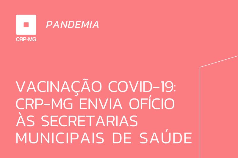 Vacinação Covid-19: CRP-MG envia ofício às secretarias municipais de saúde