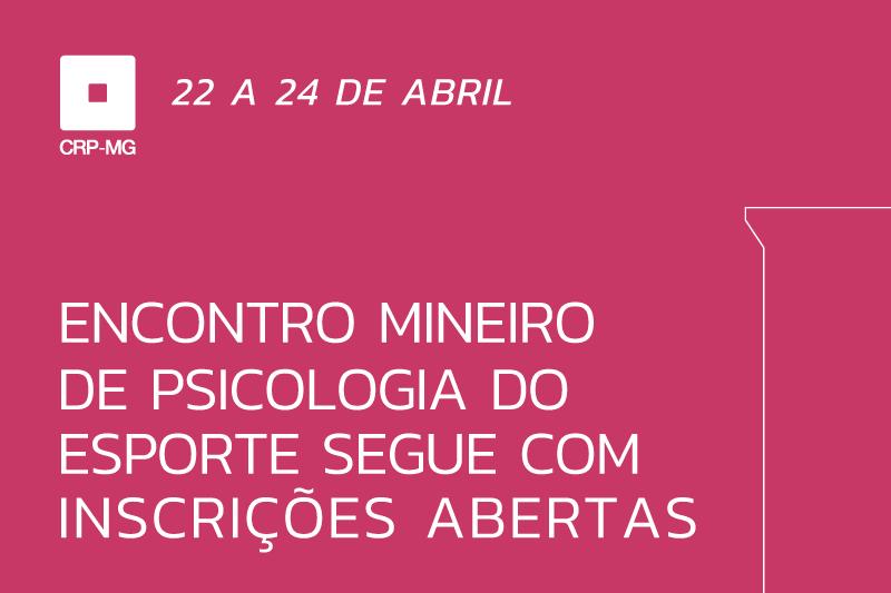 Encontro Mineiro de Psicologia do Esporte segue com inscrições abertas