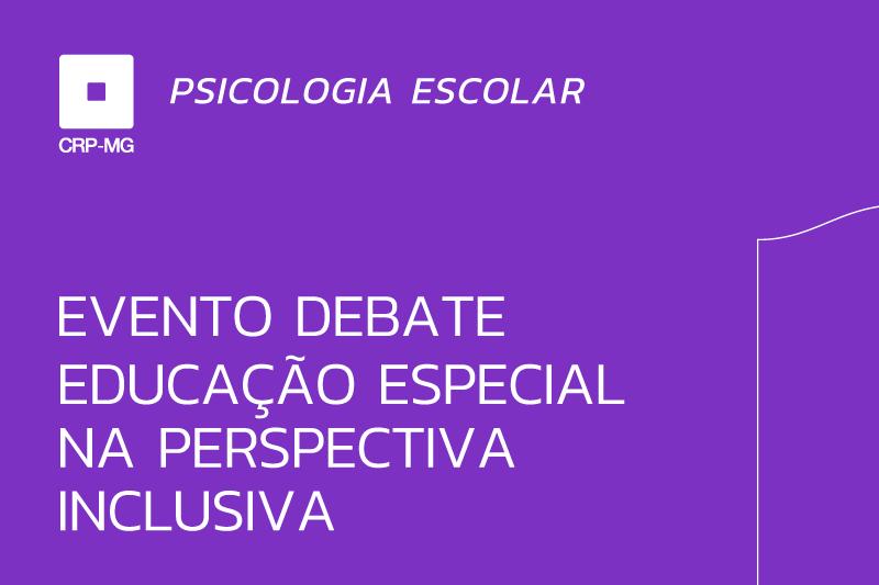 Evento debate educação especial na perspectiva inclusiva