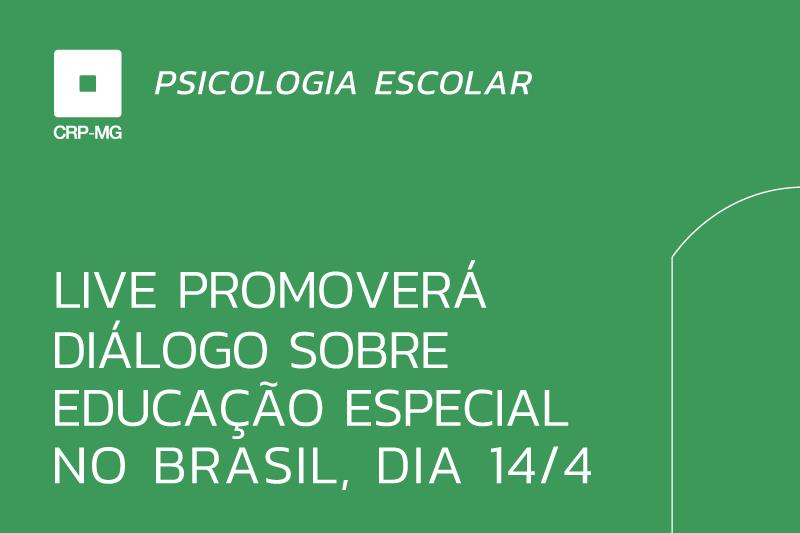 Live promoverá diálogo sobre educação especial no Brasil, dia 14/4