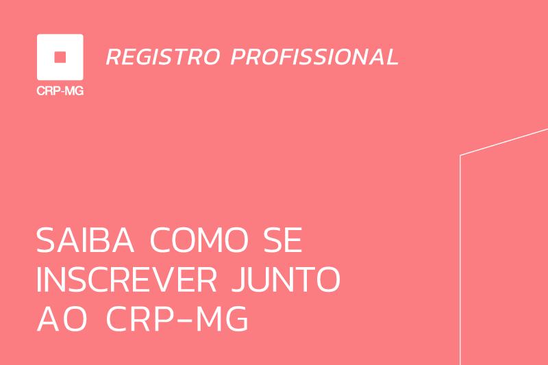 Saiba como se inscrever junto ao CRP-MG