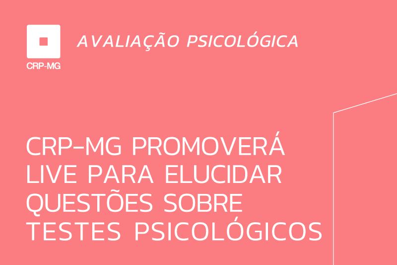 CRP-MG promoverá live para elucidar questões sobre testes psicológicos