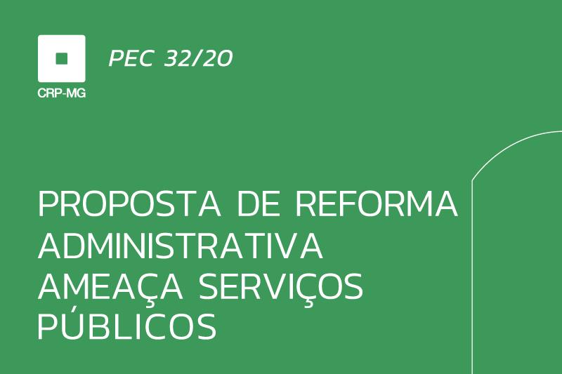 Proposta de reforma administrativa ameaça serviços públicos
