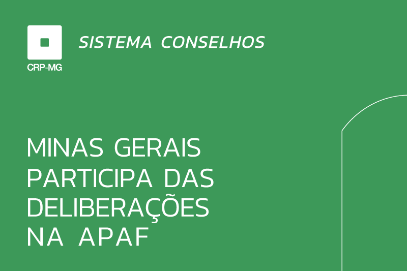 Minas Gerais participa das deliberações na Apaf