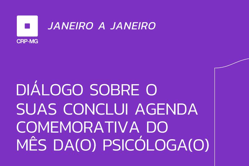 Diálogo sobre o SUAS conclui agenda comemorativa do mês da(o) psicóloga(o)