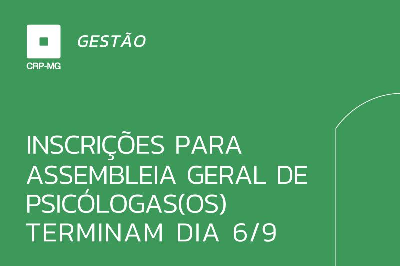 Inscrições para assembleia geral de psicólogas(os) terminam dia 6/9