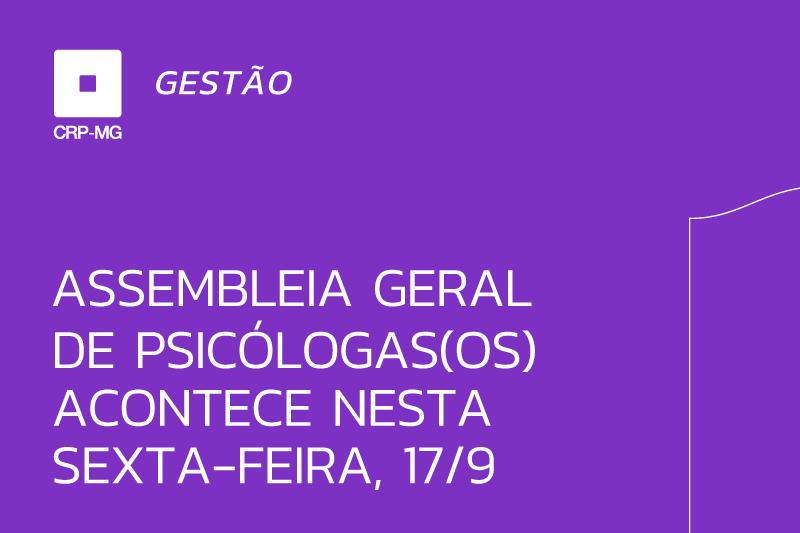 Assembleia geral de psicólogas(os) acontece nesta sexta-feira, 17/9
